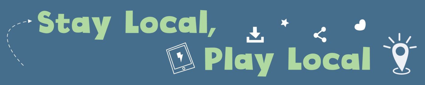 Stay Local Play Local